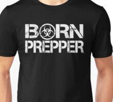 Born Prepper Biohazard Unisex T-Shirt