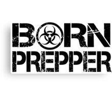 Born Prepper Biohazard Canvas Print