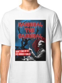 Hannibal the Cannibal - B-Movie Poster Classic T-Shirt