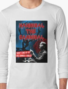 Hannibal the Cannibal - B-Movie Poster Long Sleeve T-Shirt