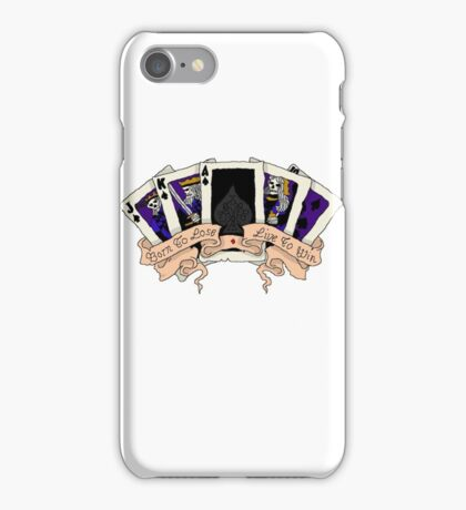 born to lose live to win iPhone Case/Skin