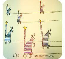 Life stringing you along. by BellaBark