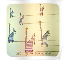 Life stringing you along. Poster