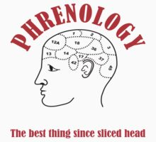 Phrenology - The best thing since sliced head by xenostral