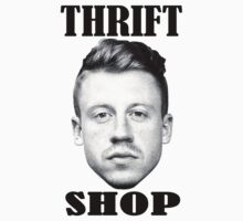 Macklemore - Thrift Shop by jamiesonmurphy