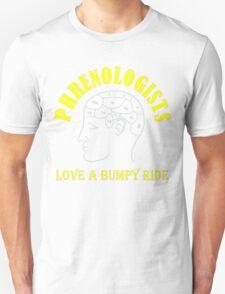 Phrenologists Love a bumpy ride 2 T-Shirt