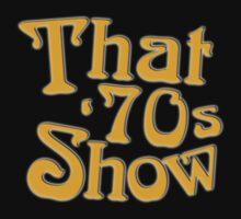 That 70's Show by KangarooZach41