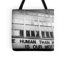 More Human Than Human Tote Bag