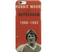 Ronnie Moore - Rotherham iPhone Case/Skin