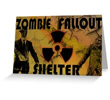 Zombie Fallout Shelter Greeting Card