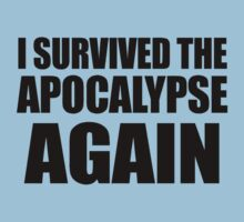 I Survived The Apocalypse Again by jezkemp