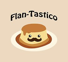 Cute and funny Flan-tastico! by Eggtooth