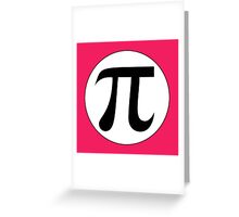 Math Geek Girls Love Pi geekery gear Greeting Card