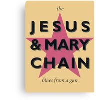 The Jesus & Mary Chain Canvas Print