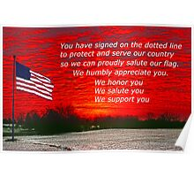 Support Our Troops who have signed on the line Poster
