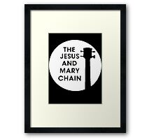The Jesus and Mary Chain Framed Print
