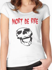 Mort de Rire Women's Fitted Scoop T-Shirt