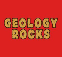 Geology Rocks by SportsT-Shirts