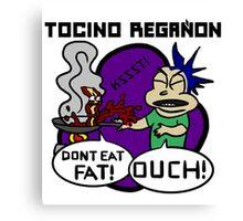 TOCINO REGA~ON Canvas Print