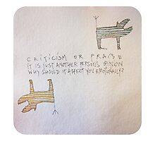 Criticism or Praise Photographic Print