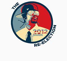Shankk The Re-Election Unisex T-Shirt