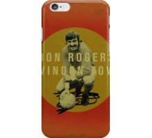 Don Rogers - Swindon Town iPhone Case/Skin