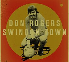 Don Rogers - Swindon Town by homework