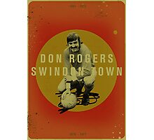 Don Rogers - Swindon Town Photographic Print