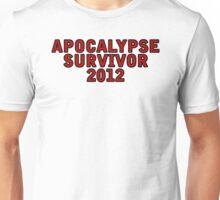 Apocalypse Survivor 2012  Unisex T-Shirt
