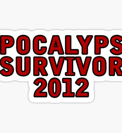 Apocalypse Survivor 2012  Sticker