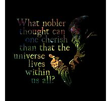Nobler Thought - Neil DeGrasse Tyson Photographic Print