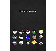 Choose Your Fighter - Minimal Poster Photographic Print