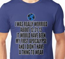 12-21-2012 The End of the World Unisex T-Shirt