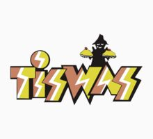 Tiswas						 by crazytees