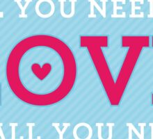 "MODERN QUOTE wedding couple ""all you need is love""  Sticker"