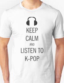 keep calm listen kpop T-Shirt