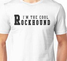 I'm The Cool Rockhound Unisex T-Shirt