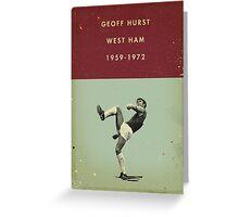 Geoff Hurst - West Ham Greeting Card
