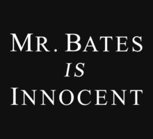 Mr.Bates is Innocent T-Shirt