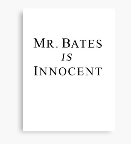 Mr.Bates is Innocent Canvas Print
