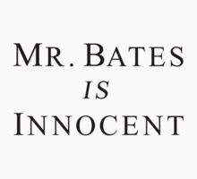 Mr.Bates is Innocent Kids Clothes