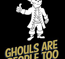 Ghouls are People Too by mashedtaters