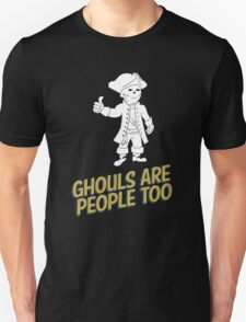 Ghouls are People Too T-Shirt