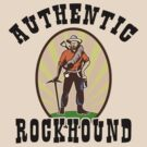 Authentic Rockhound by SportsT-Shirts