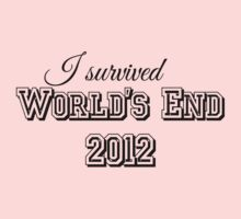 I survided world's end 2012 Kids Clothes