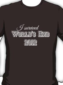 I survided world's end 2012 (light version) T-Shirt