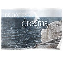 Memories Are Fading Into Dreams Poster