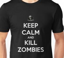 Keep Calm And Kill Zombies (Shirt & Stickers - Black) Unisex T-Shirt