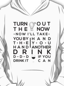 D-D-D Drink It If You Can T-Shirt