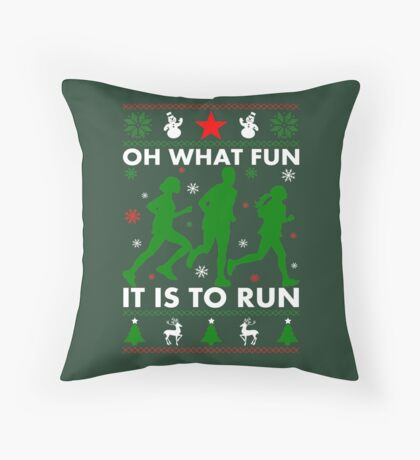 Oh What Fun It Is To Run Throw Pillow